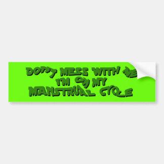 manstrual cycle bumper sticker