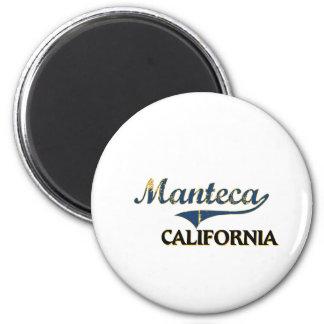 Manteca California City Classic Refrigerator Magnet