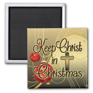 Mantenga a Cristo navidad, oro/cristiano rojo Imán Cuadrado