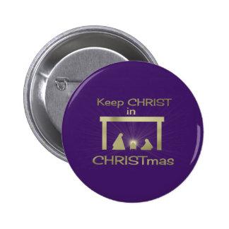 Mantenga a Cristo pernos de las insignias de los b Pin Redondo De 2 Pulgadas