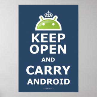 Mantenga abierto y lleve el poster androide