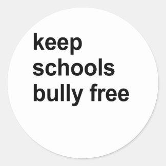 mantenga al matón de escuelas libre etiqueta redonda