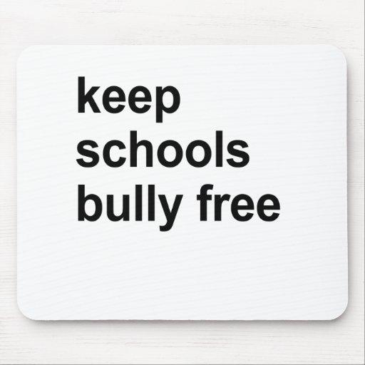 mantenga al matón de escuelas libre alfombrilla de raton