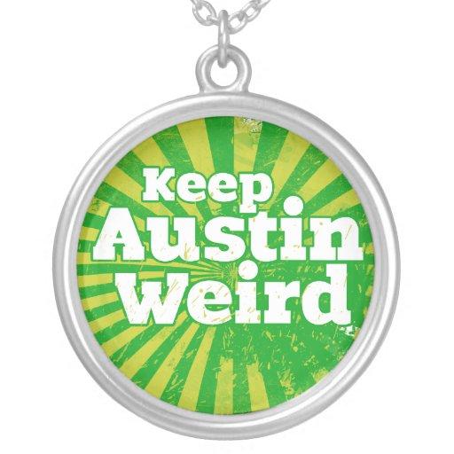 Mantenga Austin extraño Grímpola