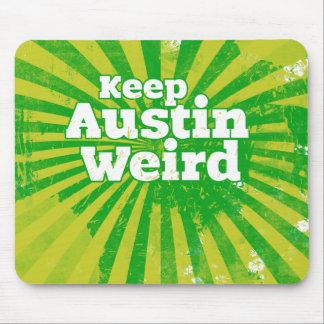 Mantenga Austin extraño Tapete De Ratón