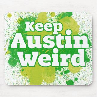 Mantenga Austin extraño Tapete De Ratones