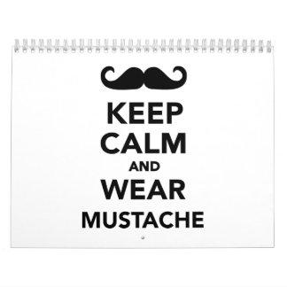 Mantenga bigote tranquilo y del desgaste calendarios de pared