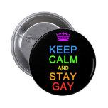 Mantenga botón tranquilo y de la estancia del gay pins