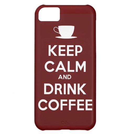 Mantenga café tranquilo y de la bebida funda para iPhone 5C