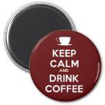 Mantenga café tranquilo y de la bebida iman de frigorífico