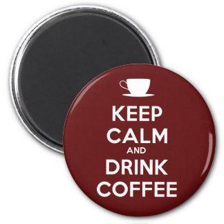 Mantenga café tranquilo y de la bebida imán redondo 5 cm