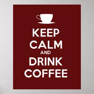 Mantenga café tranquilo y de la bebida poster