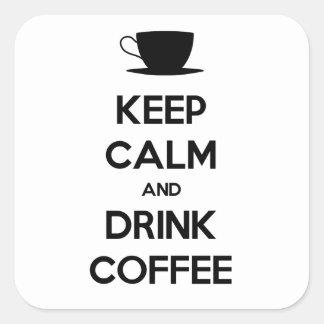 Mantenga café tranquilo y de la bebida pegatina cuadrada