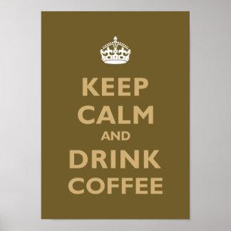 Mantenga café tranquilo y de la bebida póster