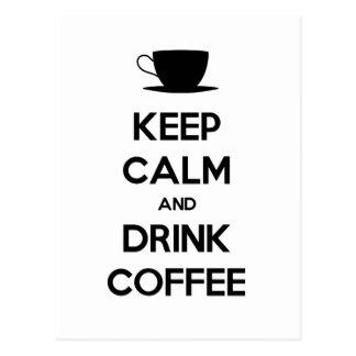 Mantenga café tranquilo y de la bebida tarjetas postales