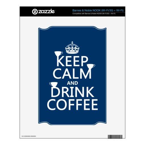 Mantenga café tranquilo y de la bebida - todos los NOOK skins