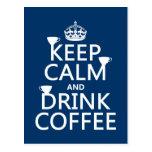 Mantenga café tranquilo y de la bebida - todos los postal