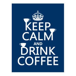 Mantenga café tranquilo y de la bebida - todos los tarjetas postales
