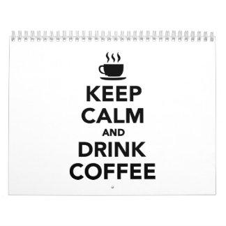Mantenga café tranquilo y de la bebida calendario de pared