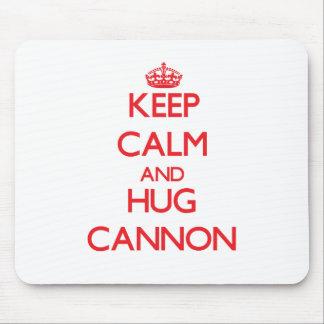 Mantenga cañón tranquilo y del abrazo tapete de raton