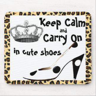 Mantenga Carrry tranquilo encendido zapatos lindos Alfombrilla De Raton