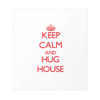 Mantenga casa tranquila y del abrazo blocs