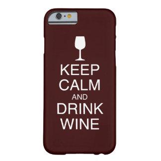 Mantenga caso tranquilo y de la bebida del vino funda para iPhone 6 barely there