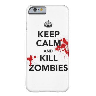 mantenga caso tranquilo y de la matanza de los funda barely there iPhone 6