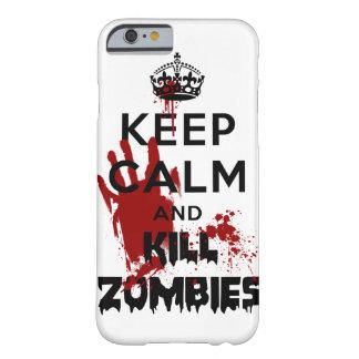 Mantenga caso tranquilo y de la matanza de los funda para iPhone 6 barely there