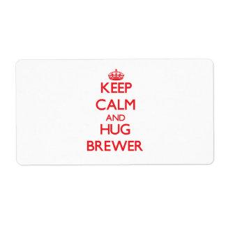 Mantenga cervecero tranquilo y del abrazo etiquetas de envío