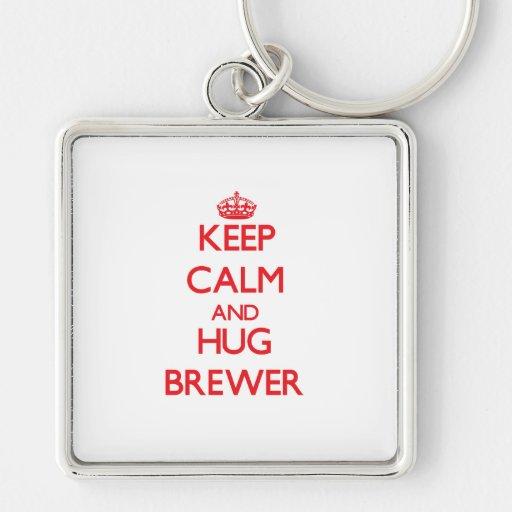 Mantenga cervecero tranquilo y del abrazo llaveros
