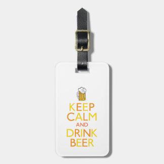 Mantenga cerveza tranquila y de la bebida etiquetas de maletas