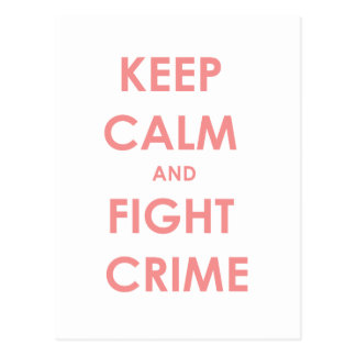 ¡Mantenga crimen tranquilo y de la lucha! Postal