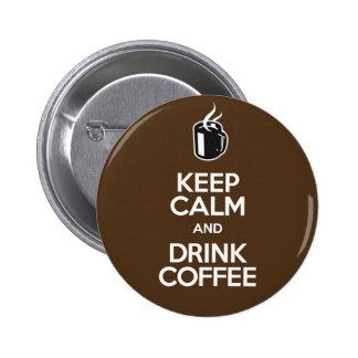 Mantenga el café tranquilo y de la bebida - 2 25 pins
