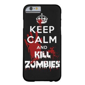 Mantenga el caso tranquilo y de la matanza Cas Funda De iPhone 6 Barely There