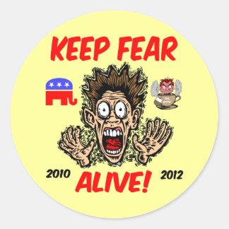 Mantenga el miedo vivo pegatina redonda