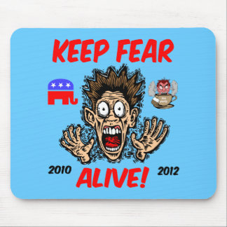 Mantenga el miedo vivo alfombrilla de ratones