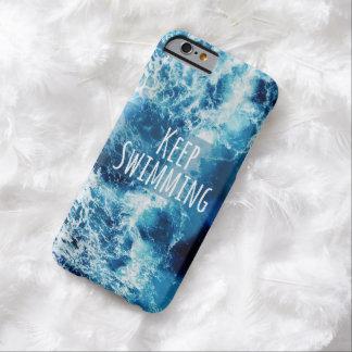 Mantenga el nadar del océano de motivación funda de iPhone 6 barely there
