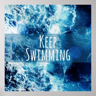 Mantenga el nadar del océano de motivación póster