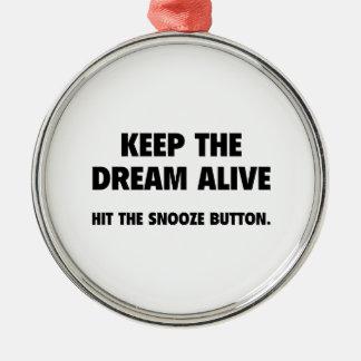 Mantenga el sueño vivo. Golpee el botón de la Adorno Navideño Redondo De Metal