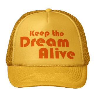 Mantenga el sueño vivo gorras