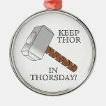 ¡Mantenga el Thor Thorsday! Ornamento Ornaments Para Arbol De Navidad