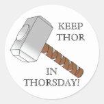 ¡Mantenga el Thor Thorsday! Pegatinas redondos
