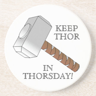 ¡Mantenga el Thor Thorsday! Práctico de costa Posavasos De Arenisca