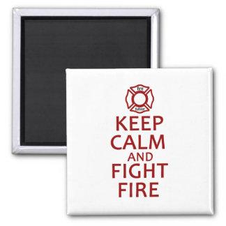Mantenga fuego tranquilo y de la lucha imán cuadrado