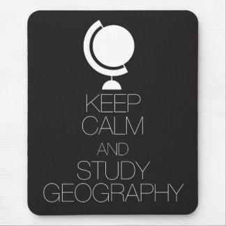 Mantenga geografía tranquila y del estudio alfombrilla de ratón