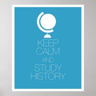 Mantenga historia tranquila y del estudio póster