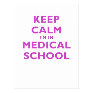 Mantenga Im tranquilo Facultad de Medicina Tarjeta Postal