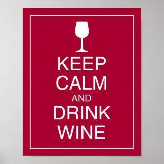 Mantenga impresión tranquila y de la bebida del vi posters