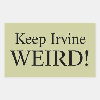 ¡Mantenga Irvine EXTRAÑO! ¡El pegatina!